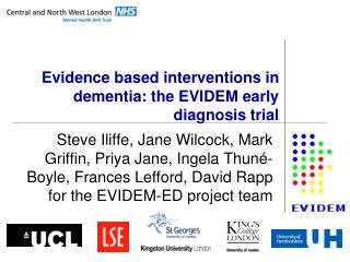 Evidence based interventions in dementia: the EVIDEM early diagnosis trial