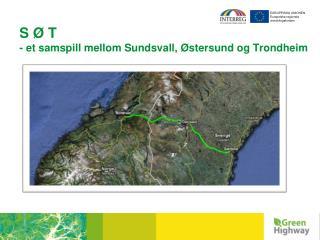 S � T - et samspill mellom Sundsvall, �stersund og Trondheim