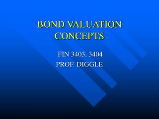 BOND VALUATION CONCEPTS