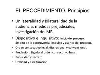 EL PROCEDIMIENTO. Principios