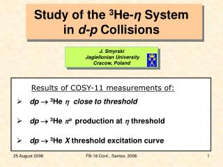 Study of the  3 He- η  System in  d-p  Collisions