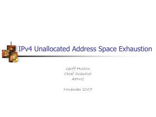 IPv4 Unallocated Address Space Exhaustion