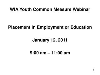 WIA Youth Common Measure Webinar