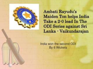 Ambati Rayudu's Maiden Ton Helps India Take A 2-0 Lead In Th