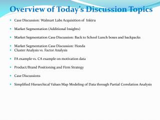 Overview of Today's Discussion Topics Case Discussion: Walmart Labs Acquisition of   Inkiru