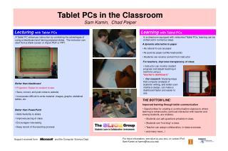 Tablet PCs in the Classroom Sam Kamin,  Chad Peiper