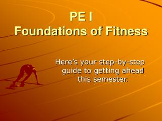 PE I Foundations of Fitness