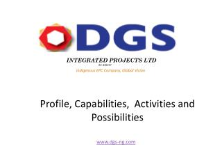 Profile, Capabilities,  Activities and Possibilities