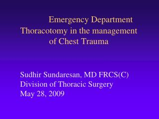 Emergency Department Thoracotomy in the management of Chest Trauma