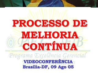PROCESSO DE MELHORIA CONT�NUA