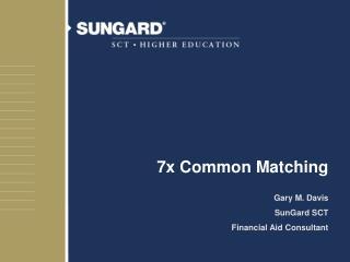 7x Common Matching