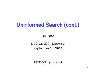 Uninformed Search (cont.)