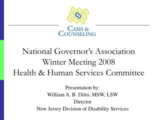 National Governor's Association  Winter Meeting 2008 Health & Human Services Committee