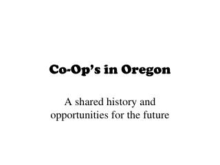 Co-Op's in Oregon