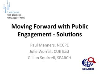 Moving Forward with Public Engagement - Solutions
