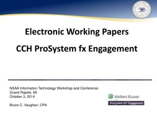 Electronic Working Papers CCH  ProSystem fx  Engagement