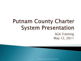 Putnam County Charter System Presentation