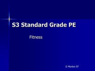 S3 Standard Grade PE