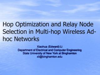 Hop Optimization and Relay Node Selection in Multi-hop Wireless Ad-hoc Networks
