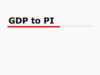 GDP to PI