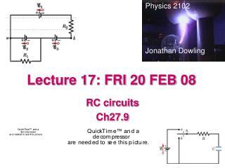 Lecture 17: FRI 20 FEB 08