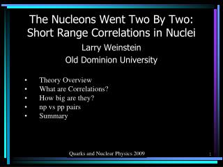 The Nucleons Went Two By Two: Short Range Correlations in Nuclei