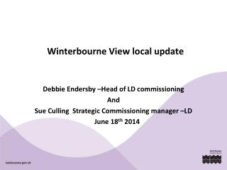 Winterbourne View local update