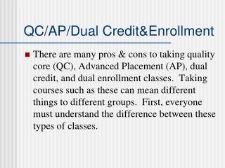 QC/AP/Dual Credit&Enrollment