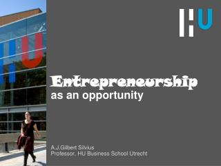 Entrepreneurship  as an opportunity