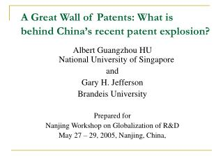 A Great Wall of Patents: What is behind China's recent patent explosion?