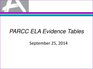 PARCC ELA Evidence Tables