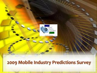 2009 Mobile Industry Predictions Survey