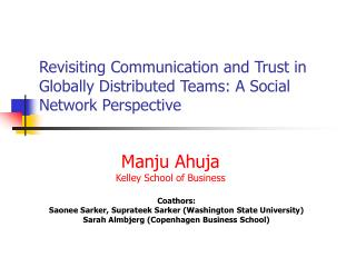 Revisiting Communication and Trust in Globally Distributed Teams: A Social Network Perspective