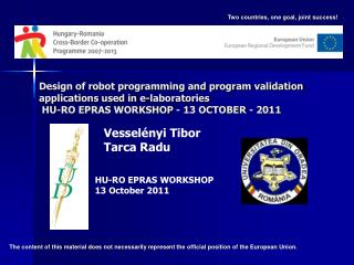 HU-RO EPRAS WORKSHOP 13 October  2011
