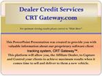 Dealer Credit Services CRT Gateway