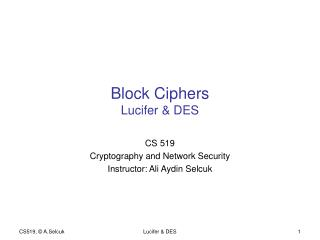 Block Ciphers Lucifer & DES