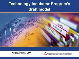 Technology Incubator Program �s  draft model