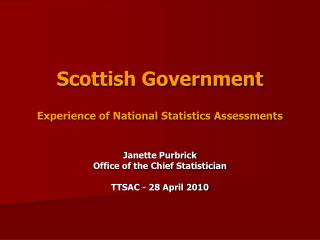 Scottish Government Experience of National Statistics Assessments