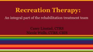 Recreation Therapy: