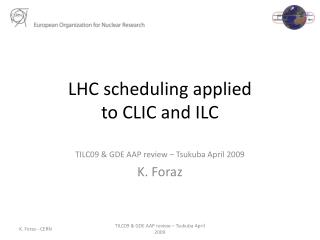 LHC scheduling applied  to CLIC and ILC