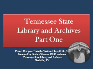 Tennessee State Library and Archives Part One