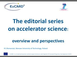 The editorial series on  accelerator  science :  overview  and  perspectives