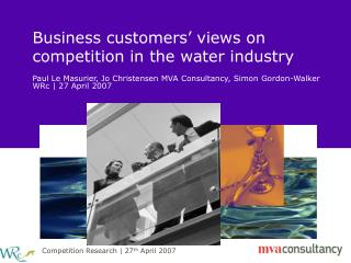 Business customers' views on competition in the water industry