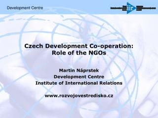 Czech Development Co-operation:  Role of the NGOs