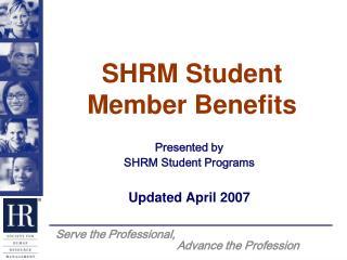 SHRM Student Member Benefits