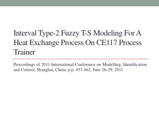 Interval Type-2 Fuzzy T-S Modeling For A Heat Exchange Process On CE117 Process Trainer