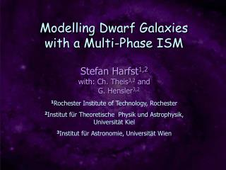 Modelling Dwarf Galaxies  with a Multi-Phase ISM