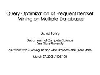 Query Optimization of Frequent Itemset  Mining on Multiple Databases