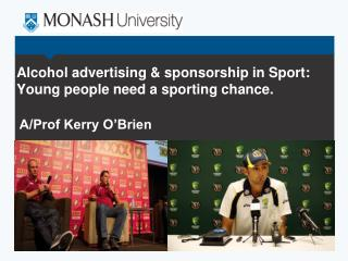 Alcohol advertising & sponsorship in Sport: Young people need a sporting chance.