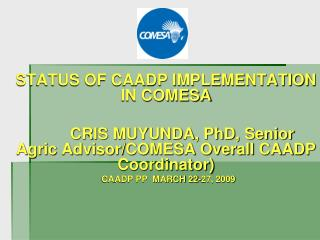 STATUS OF CAADP IMPLEMENTATION IN COMESA